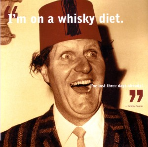 I'm on a Whiskey Diet - I've Lost Three Days Already!